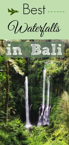 Check out these top waterfalls in Bali