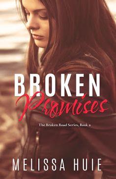 Toot's Book Reviews: Cover Reveal, Excerpt & Teasers: Broken Promises (The Broken Road #2) by Melissa Huie