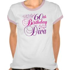 60th Birthday Diva T Shirts we are given they also recommend where is the best to buyShopping 60th Birthday Diva T Shirts Review on the This website by click the button below...
