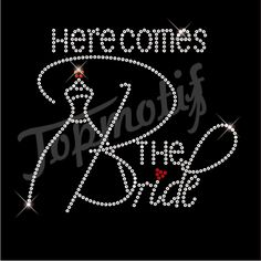 Hotfix Sequins Here Comes The Bride Iron On Appliques Design Heat Transfers