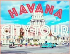 the best Havana City Tour book now by tropicalcubanholiday.com or just send us an email to support@tropicalcubanholiday.com Viva Cuba