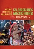 $32.63 Celebraciones Mexicanas: History, Traditions, and Recipes http://www.amazon.com/Celebraciones-Mexicanas-Traditions-AltaMira-Gastronomy/dp/0759122814