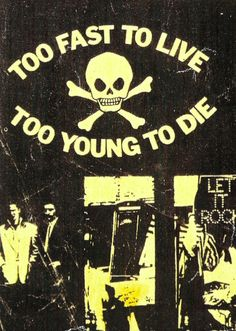 'Too Fast to Live Too Young to Die' 430 Kings Rd, 1972