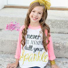 Never Let Anyone Dull Your Sparkle Shirt Sleeves, T Shirt, Raglan Shirts, Cricut, Sparkle, Girls, Tops, Design, Women