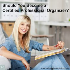 Becoming a Certified Professional Organizer or CPO http://www.metropolitanorganizing.com/professional-organizer-training/become-certified-professional-organizer/
