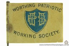 Worthing Patriotic Working Society. WW1 Fundraising Flag Day