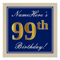 #Elegant Blue Faux Gold 99th Birthday  Name Poster - #birthday #gifts #giftideas #present #party