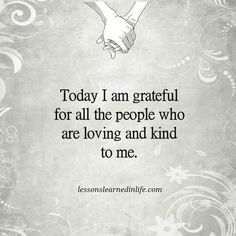 Today + every day. So grateful. Gratitude is important.