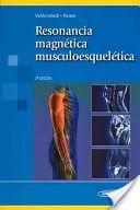 Libro completo sobre la RM Musculoesquelético. También encontramos teoría sobre los tipos de secuencias, protocolos,etc
