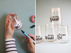 Tape the fonts inside the jar then paint with a paint pen.  Would be great to do with first and middle name on special juice glasses for the kids. (Could even draw designs or patterns.)