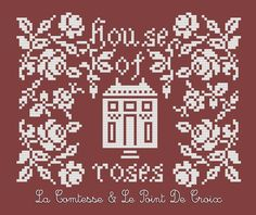 House of roses Cross Stitch House, Cross Stitch Freebies, Le Point, Cross Stitch Patterns, Blog, Roses, Facebook, Knitting, Crochet
