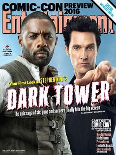 Stephen King fans know -- there are other worlds than these. In Entertainment Weekly's new Comic-Con cover, we're venturing into the heart of the mythic structure that binds this multiverse together -- delivering an exclusive look at the long-awaited film adaptation of King's The Dark Tower. We spent a week on the set in Cape Town, South Africa, watching as this genre mash-up of sci-fi, fantasy, horror, Westerns, and old-fashioned mythology came together. Now, we're opening the door to...