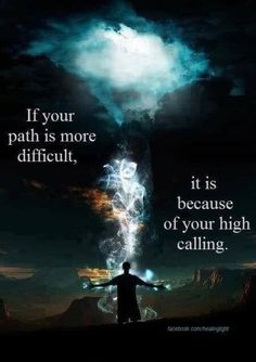 Dream Chasing If your path is more difficult, it is because of your higher calling.: If your path is more difficult, it is because of your higher calling. Spiritual Awakening, Spiritual Quotes, Positive Quotes, Awakening Quotes, Spiritual Images, Reiki, Life Quotes Love, Me Quotes, Daily Quotes