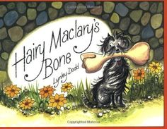 Hairy Maclary's Bone by Lynley Dodd. $6.99. Series - Hairy Maclary. Publisher: Tricycle Press (June 4, 2001). Reading level: Ages 3 and up. Author: Lynley Dodd