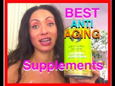 The BEST anti aging/SKIN supplements - YouTube