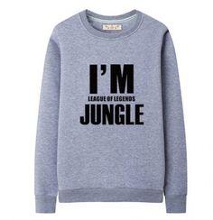 I'm League of Legends jungle sweatshirt plus size crew neck sweatshirts
