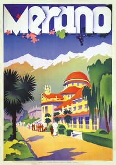 Vintage Travel Poster - Merano - Italy - by S. Retro Poster, Poster Vintage, Vintage Travel Posters, Vintage Ads, Italy Tourism, Italy Travel, Ski Italy, Classic Wall Stickers, Vintage Italian Posters
