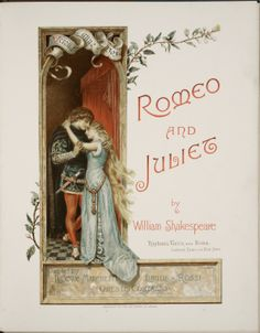 Romeo and Juliet title page painted by Ludovic Marchetti, Lucius Rossi, and Oreste Cortazzo. 1890. Folger Shakespeare Library. #Shax450