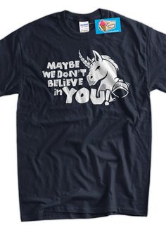 Funny Shirt Unicorn TShirt Unicorns Magic Funny by IceCreamTees, $14.99