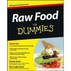 Raw Food For Dummies * Continue to the product at the image link.