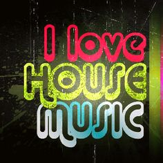 I ❤ House Music. JV