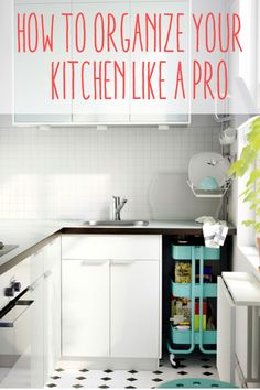 How to Organize a Kitchen Like a Pro