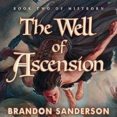 Amazon.com: The Well of Ascension: Mistborn, Book 2 (Audible Audio Edition): Brandon Sanderson, Michael Kramer, Macmillan Audio: Books