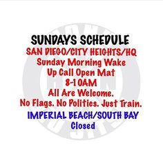 SUNDAYS SCHEDULE - TAG A FRIEND, REFER A FRIEND - GRAB YOUR GI AND ROLL - COME TRAIN WITH US // NO FLAGS. NO POLITICS. JUST TRAIN. // #honubjj #slowandsteady #turtlepower #sandiego #midcitybjj #cityheights #northpark #kensington #talmadge #collegearea #imperialbeach #coronado #southbay #trainforlife #trainwithpunches #bjj #jiujitsu #imperialbeachlocals #sandiegoconnection #sdlocals #iblocals - posted by HONU Jiu Jitsu  https://www.instagram.com/honubjj. See more post on Imperial Beach at…