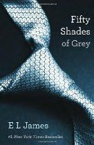 Fifty Shades of Grey: Book One of the Fifty Shades Trilogy (50 Shades Trilogy)