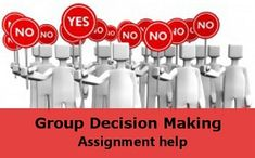 Group Decision Making Assignment Help
