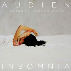 Audien-Insomnia featuring Parson James