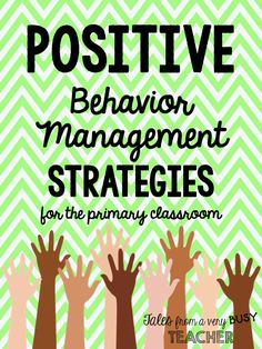 Tales from a Very Busy Teacher: TEN Behavior Management Strategies {for the Primar...