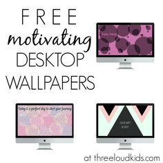 Free motivating desktop wallpapers