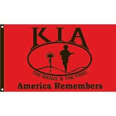 KIA America Remembers Flag 3ft x 5ft . $19.99. This is a new KIA America Remembers Flag 3ft x 5ft