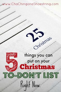 I think Christmas should be more simple than it is. Here's what's making my Christmas To-DON'T list this year. And you know what's awesome? I can cross them off my list right away because they are already NOT done!