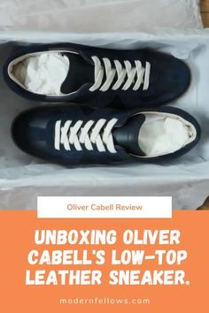 Entrepreneur Scott Gabrielson moved to the United Kingdom and founded Oliver Cabell in July 2016 with the aim of disrupting the premium footwear space with handmade footwear for men and women. Leather Trainers, Leather Sneakers, Minimalist Sneakers, Dress With Sneakers, Luxury Shoes, Startups, Business Casual, Luxury Branding, Men Dress