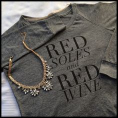 Red Soles & Red Wine L/S Tee By  t+j Designs  | 50% Polyester 38% Cotton 12% Rayon | Extremely comfortable! | Also available in Small T&J Designs Tops Tees - Long Sleeve