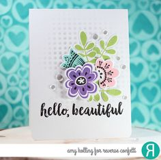 Hello! Just stopping in to share a card using some of my favorite Reverse Confetti products. This card would cheer anyone up with it's bright colors! I've used various Reverse Confetti premium dye i