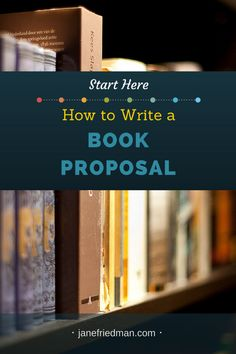 Start Here -- How to Write a Book Proposal: This post is a companion to Start…