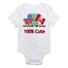 $18.00 Canadian American 100% Cute Infant Bodysuit  Someday!