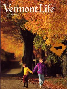 "Autumn 1992. Caleb and Abigail Corse stroll near their home in Whitingham, one of the towns in the hilly ""South-Central Kingdom,"" photograph by Kindra Clineff."