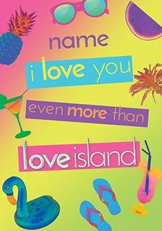 Love You even more then Love Island Personalised Birthday Card