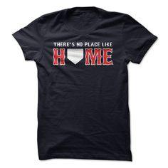 Theres No Place Like Home - Boston baseball shirt