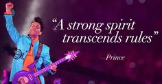 11 Prince Quotes Tha