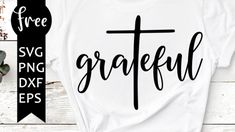 Cricut Svg Files Free, Free Svg Cut Files, Faith Over Fear, Shirts With Sayings, Svg Cuts, Happy Planner, Woman Quotes, Religion, Shirt Designs