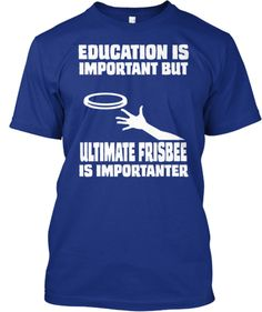 ULTIMATE FRISBEE IS IMPORTANTER