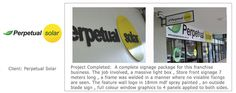 Perpetual Solar Signage - Franchise Signage - complete solution created