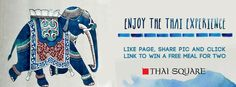 Like Thaï Square Facebook page and share the cover picture to enjoy a great thaï experience! Win a free meal for two!