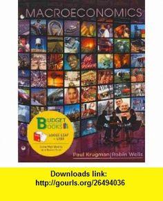 Macroeconomics (Loose-Leaf) (9781429244671) Paul Krugman, Robin Wells , ISBN-10: 1429244674  , ISBN-13: 978-1429244671 ,  , tutorials , pdf , ebook , torrent , downloads , rapidshare , filesonic , hotfile , megaupload , fileserve