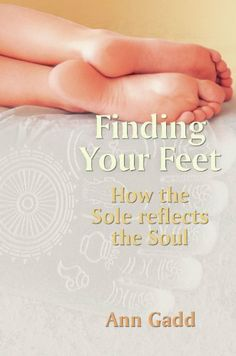 Finding Your Feet: How the Sole Reflects the Soul by Ann Gadd. $11.99